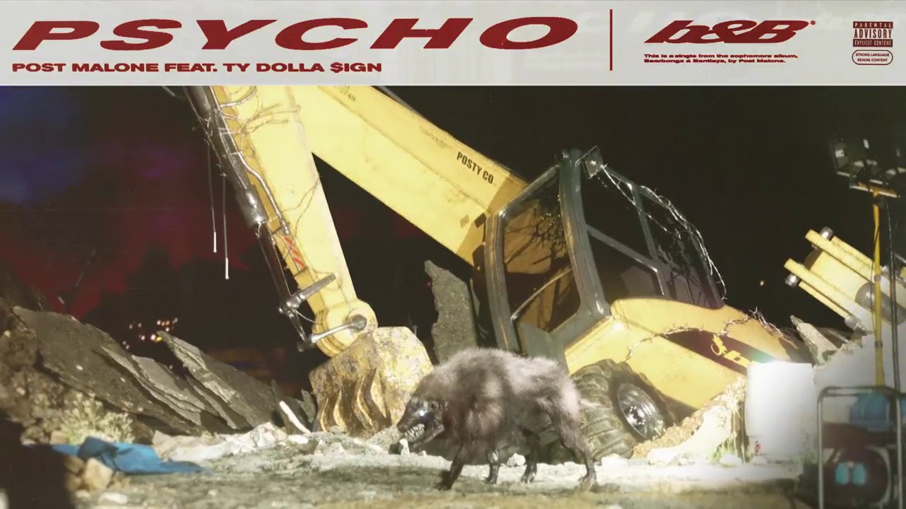 Post Malone Feat. Ty Dolla $ign - Psycho lyrics meaning