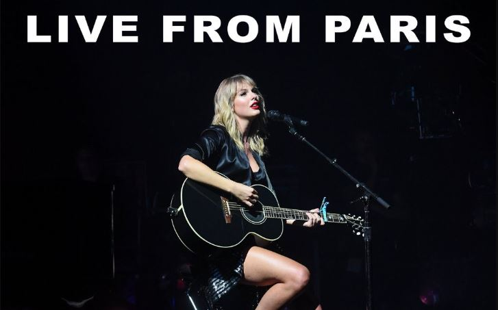 Listen To Taylor Swift S City Of Lover Live Setlist From Paris Justrandomthings